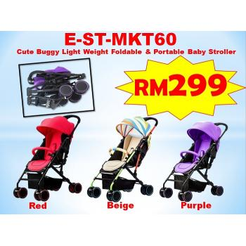 E-ST-MKT60 Cute Buggy Light Weight Foldable & Portable Baby Stroller ( **East Malaysia need pay postage fees RM120** )